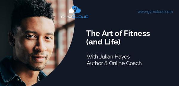 GymCloud Podcast Episode 3 with Julian Hayes, Author & Online Coach